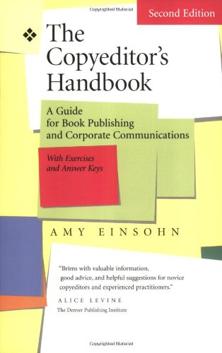 The Copyeditor's Handbook: A Guide for Book Publishing...
