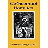 Gethsemani Homilies
