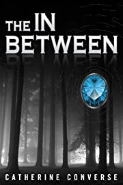 The In Between (The In Between #1) (The In Between Series)