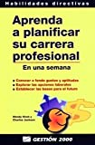 img - for Aprenda a Planificar Su Carrera Profesional (Spanish Edition) book / textbook / text book
