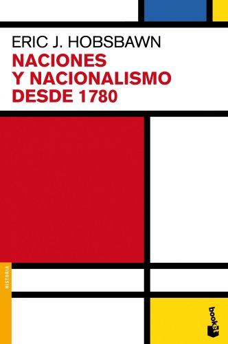 Naciones Y Nacionalismo Desde 1780 (Divulgación. Historia)