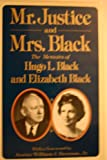 Mr. Justice and Mrs. Black: The Memoirs of Hugo L. Black and Elizabeth Black.