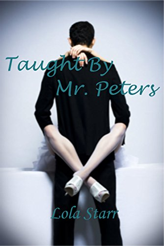 taught-by-mr-peters-domination-humiliation-discipline-spanking-english-edition