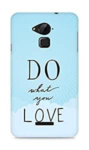 AMEZ do what you love Back Cover For Coolpad Note 3