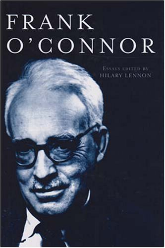 Frank O'Connor: Critical Essays: New Critical Essays