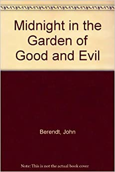 Midnight In The Garden Of Good And Evil John Berendt Books