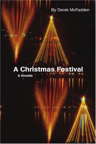 A Christmas Festival: A Novella