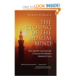The Closing of the Muslim Mind: How Intellectual Suicide Created the Modern Islamist Crisis read online