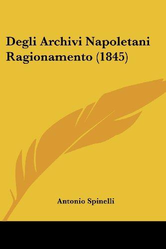 Degli Archivi Napoletani Ragionamento (1845)