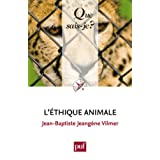 L'�thique animalepar Jean-Baptiste Jeang�ne...