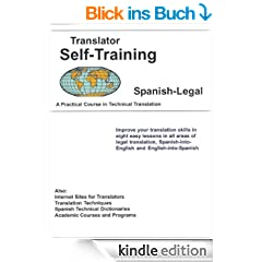 Translator Self-Training--Spanish Legal: A Practical Course in Technical Translation