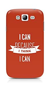 Amez I Can because I Think Back Cover For Samsung Galaxy Grand i9082