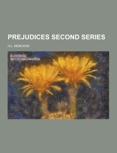Prejudices Second Series