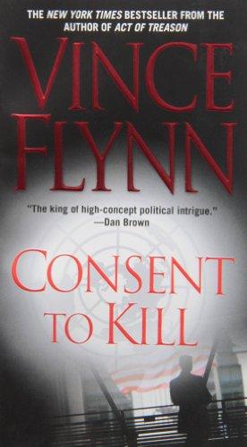Consent To Kill: A Thriller (Mitch Rapp Novels)