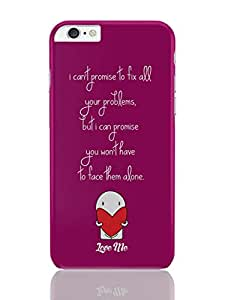 PosterGuy iPhone 6 Plus Case & Cover - I Can'T Promise To Fix All Your Problems But I Can Promise I Can't Promise, Quotes, Valentines Day Quotes, Love Me, Heart, Red Heart, Love Valentines Day Hearts, Quote.