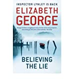 Elizabeth George Believing the Lie