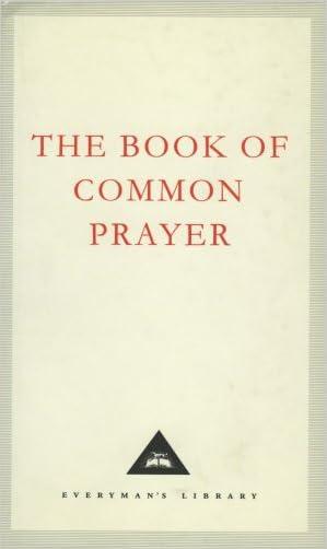 The Book of Common Prayer: 1662 Version (Everyman's Library Classics)