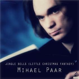 Jingle Bells (Little Christmas Fantasy): Mihael Paar: Amazon.it: Musica Digitale