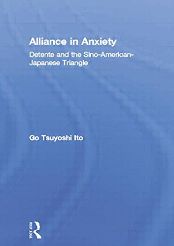 alliance-in-anxiety-detente-and-the-sino-american-japanese-triangle