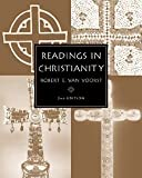 Readings in Christianity (2nd Edition) (0534546625) by Van Voorst, Robert E.
