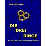 """DIE DREI RINGEvon """"Elke Stolzenburg"""""""