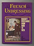 FRENCH UNDRESSING: Naughty Postcards from 1900 to 1920