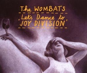Let's Dance to Joy Division