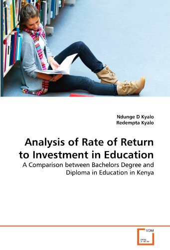 Analysis of Rate of Return to Investment in Education: A Comparison between Bachelors Degree and Diploma in Education in Kenya