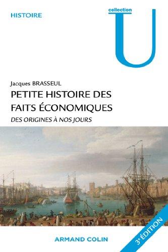 Petite histoire des faits économiques : Des origines à nos jours
