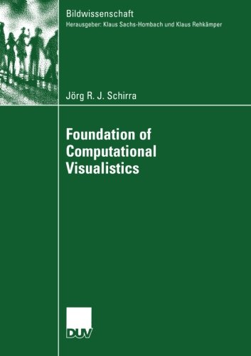 Foundation of Computational Visualistics (Bildwissenschaft)