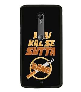 Kal Se Sutta Band 2D Hard Polycarbonate Designer Back Case Cover for Motorola Moto X Style :: Moto X Pure Edition