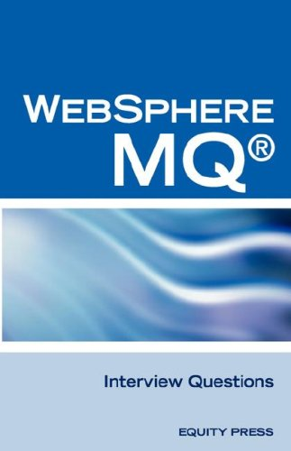 IBM Mq Series and Websphere Mq Interview Questions, Answers, and Explanations: Unofficial Mq Series Certification Review
