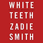 White Teeth | Zadie Smith
