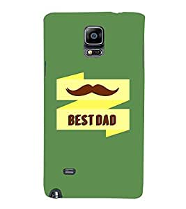 EPICCASE Best Dad Mobile Back Case Cover For Samsung Galaxy Note 4 (Designer Case)