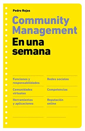 Community management en una semana eBook: Pedro Rojas