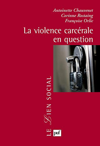 La violence carcérale en question