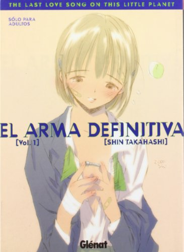 el-arma-definitiva-1-the-last-love-song-on-this-little-planet-seinen-manga