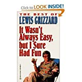 It Wasn't Always Easy, But I Sure Had Fun (MM to TR Promotion) (0345419286) by Grizzard, Lewis