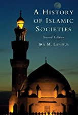 A History of Islamic Societies by Lapidus