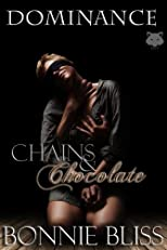 Chains and Chocolate (Dominance)