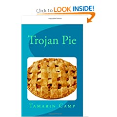 Trojan Pie by Tamarin M. Camp