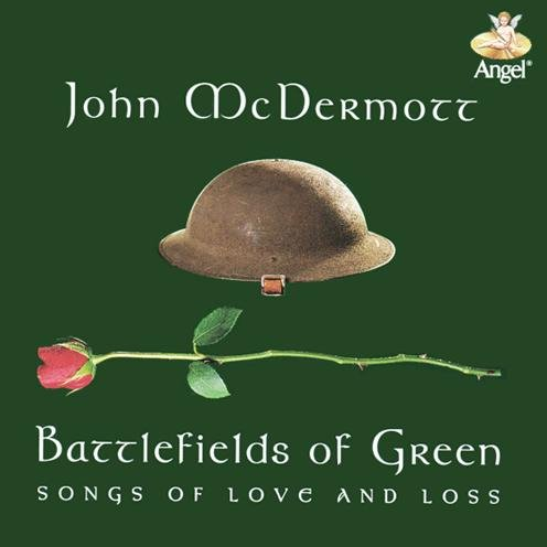 Battlefields of Green - Songs Of Love and Loss