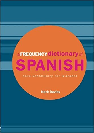 A Frequency Dictionary of Spanish: Core Vocabulary for Learners (Routledge Frequency Dictionaries) (English and Spanish Edition)
