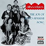 The Joy of Judeo-Spanish Song by Alhambra (1995-08-02)