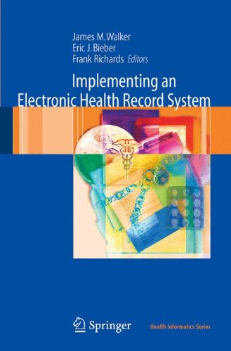Implementing An Electronic Health Record System (Health Informatics)