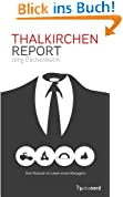 Thalkirchen-Report: Drei Monate im Leben eines Managers