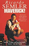 img - for Maverick!: The Success Story Behind the World's Most Unusual Workplace by Semler. Ricardo ( 2001 ) Paperback book / textbook / text book