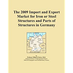 The 2009 Import and Export Market for Iron or Steel Structures and Parts of Structures in Germany Icon Group International