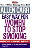 Allen Carr's Easy Way for Women to Stop Smoking (184837464X) by Carr, Allen
