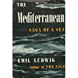 The Mediterranean: Saga of a Sea
